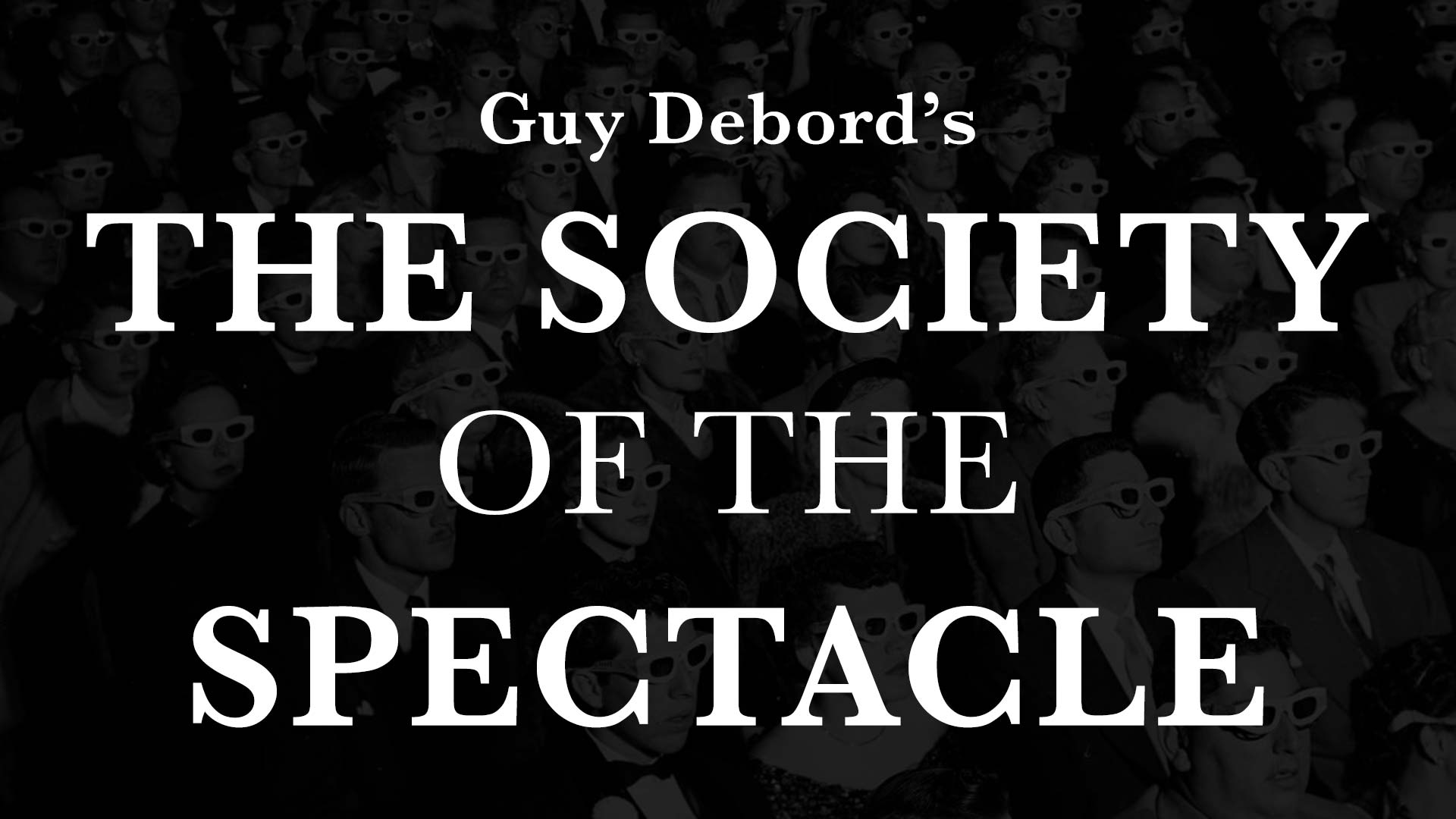 The Society of the Spectacle - image