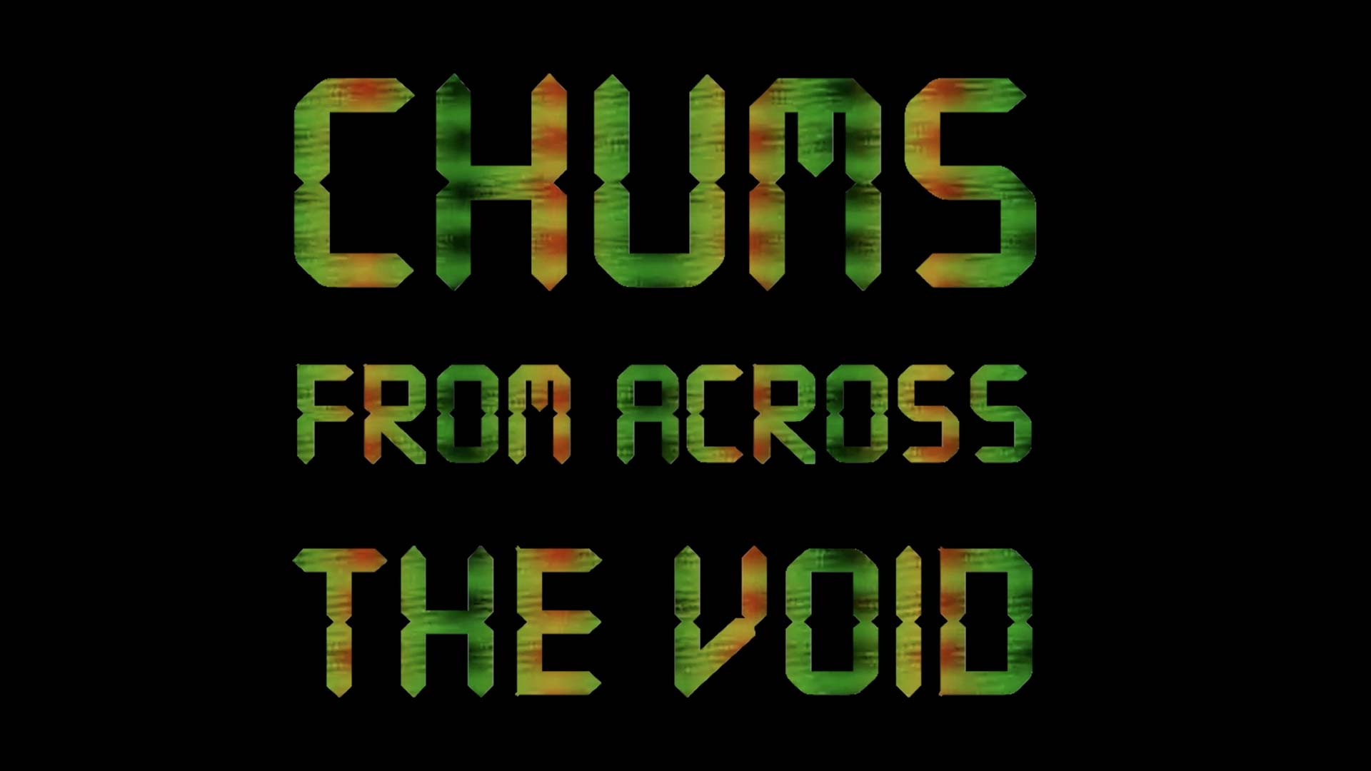 Chums from Across the Void - image