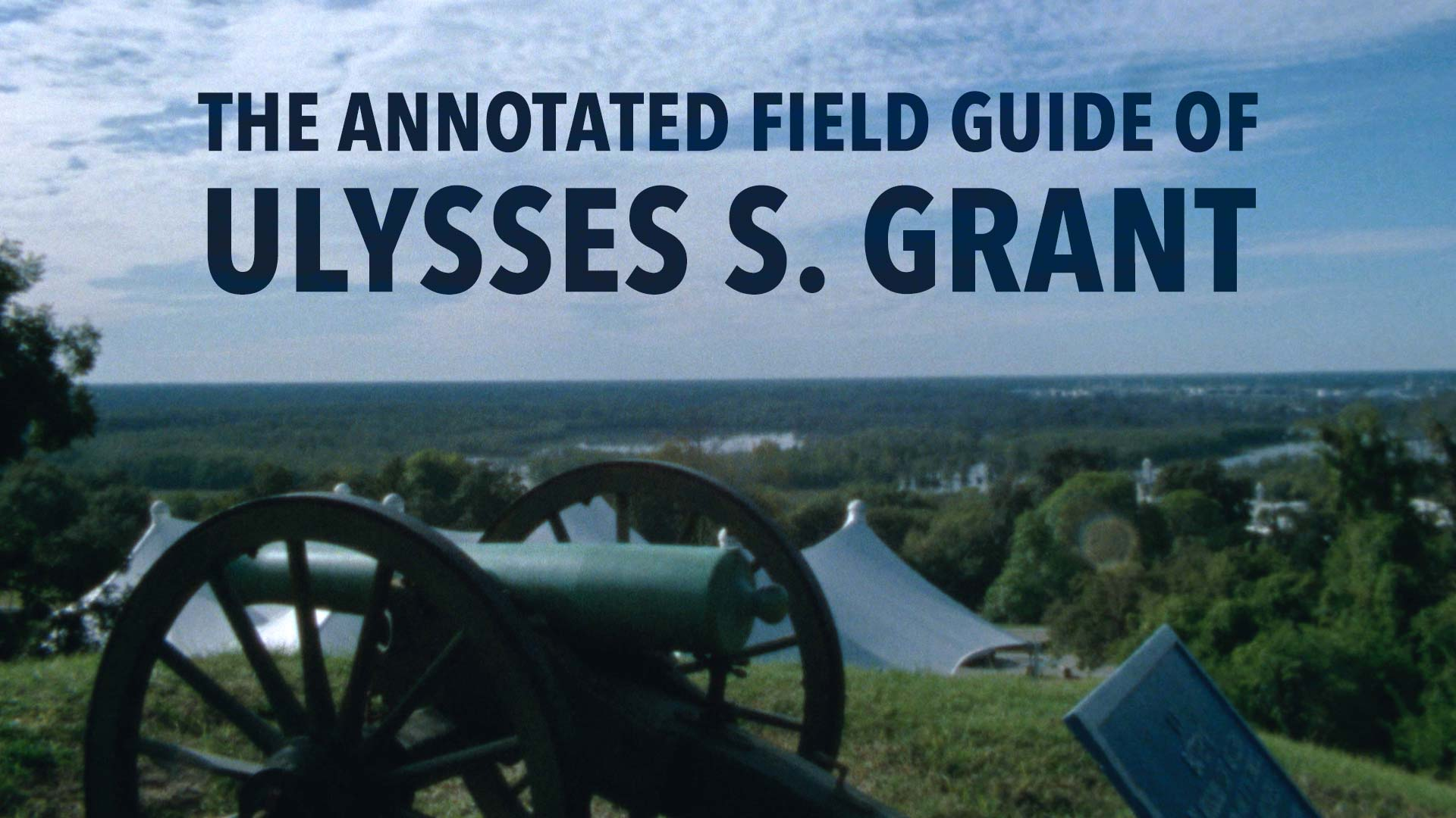 The Annotated Field Guide of Ulysses S. Grant - image