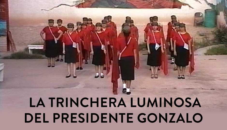La Trinchera Luminosa del Presidente Gonzalo - image