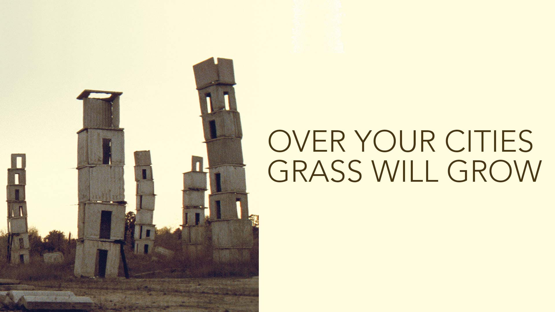 Over Your Cities Grass Will Grow - image