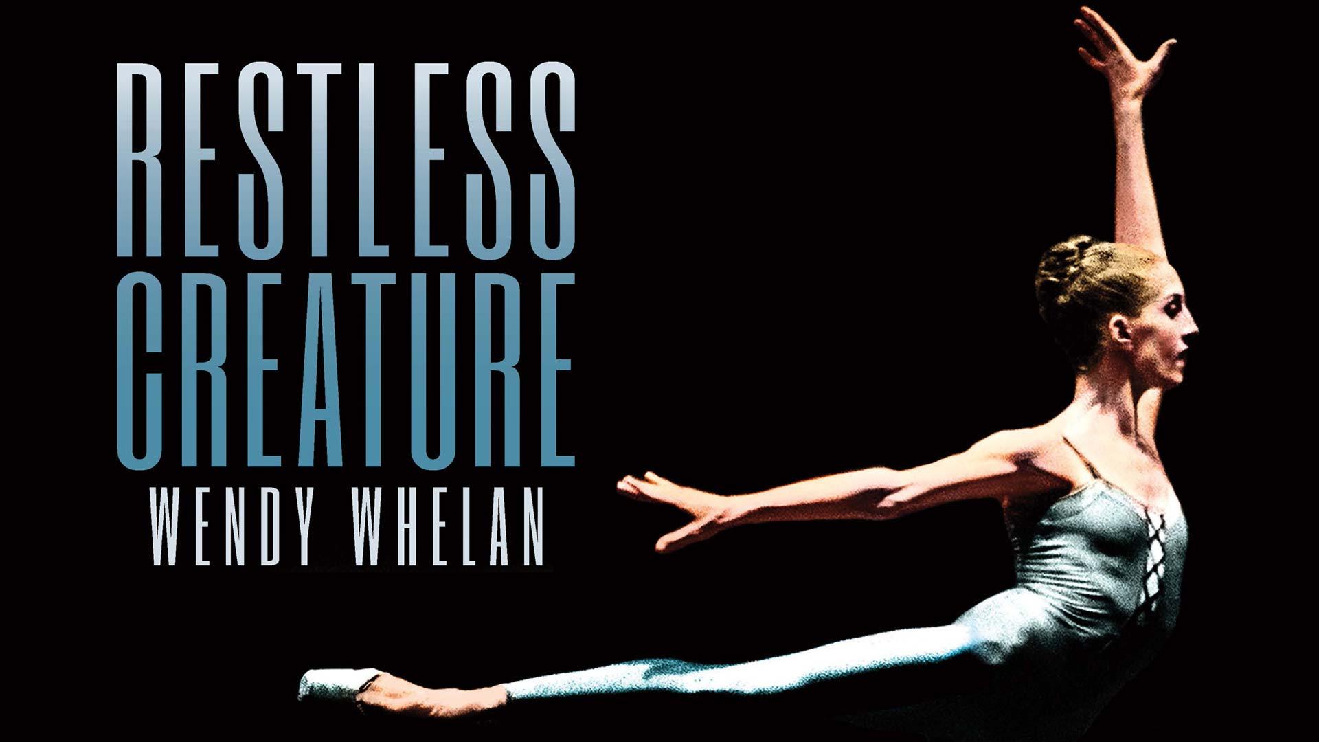 Restless Creature: Wendy Whelan - image