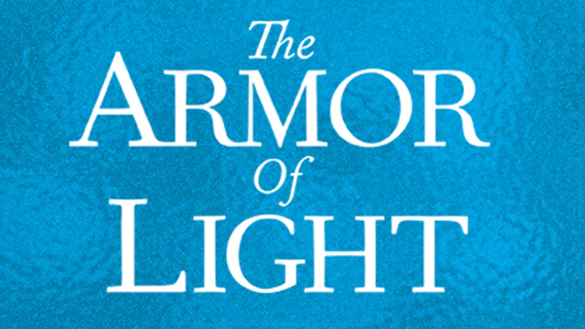 The Armor of Light - image