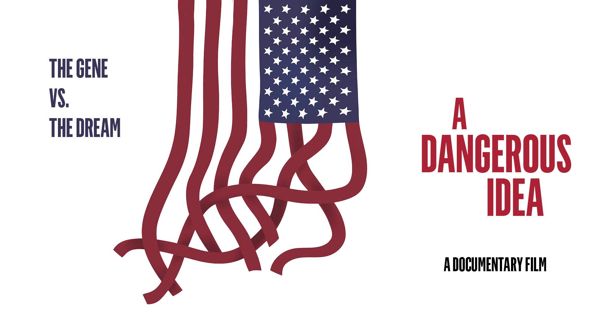 A Dangerous Idea: Eugenics, Genetics and the American Dream - image