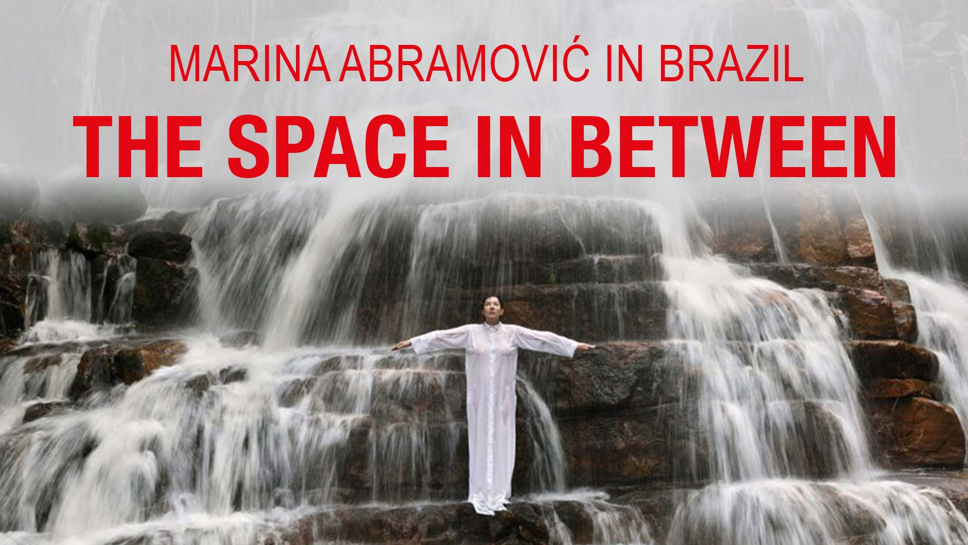 Marina Abramovic in Brazil: The Space in Between - image